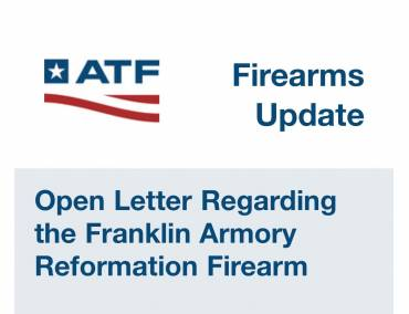 ATF just put the brakes on the Franklin Armory Reformation with dealer sales only.